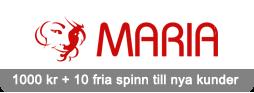 1000 kr + 10 fria spinn till nya kunder hos Maria