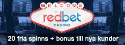 20 fria spinn + bonus till nya kunder hos Redbet